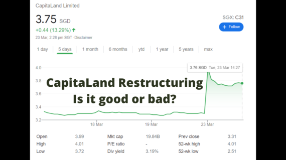 CapitaLand Restructuring Is it good or bad