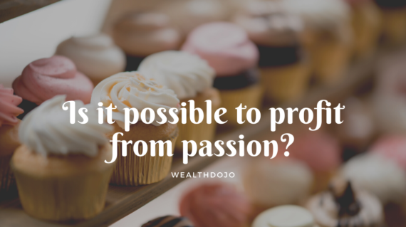 Is it possible to profit from passion