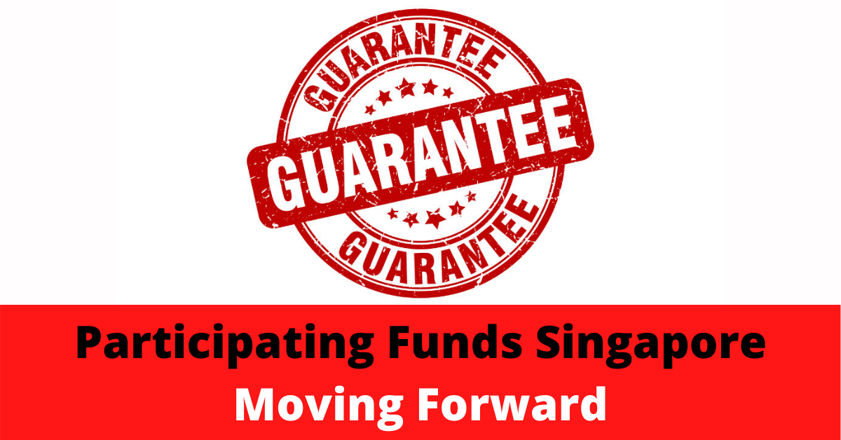 Participating Funds Singapore Moving Forward
