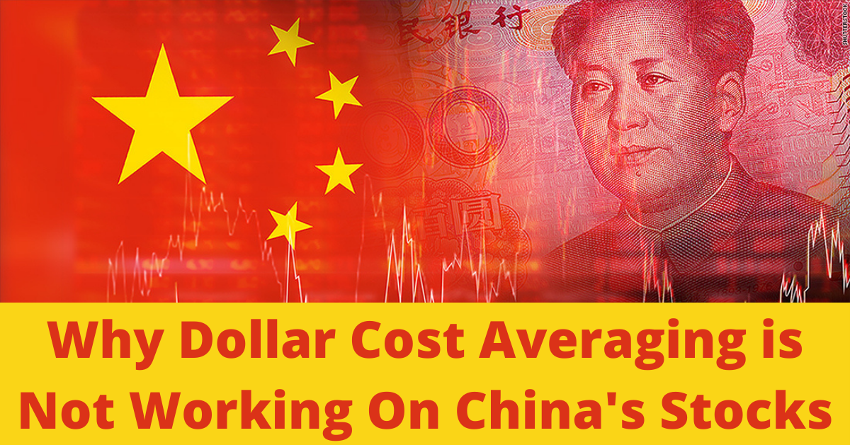 Why Dollar Cost Averaging is Not Working On China's Stocks